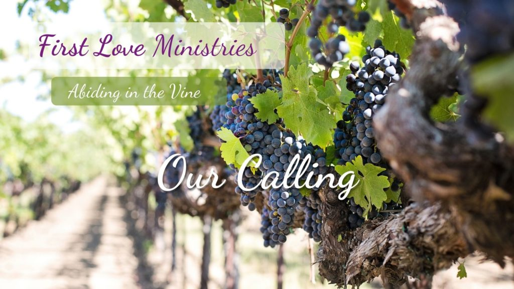 Our Calling - First Love Ministries